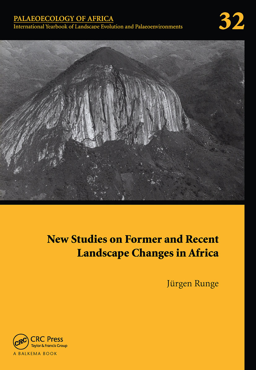 New Studies on Former and Recent Landscape Changes in Africa: Palaeoecology of Africa 32 book cover