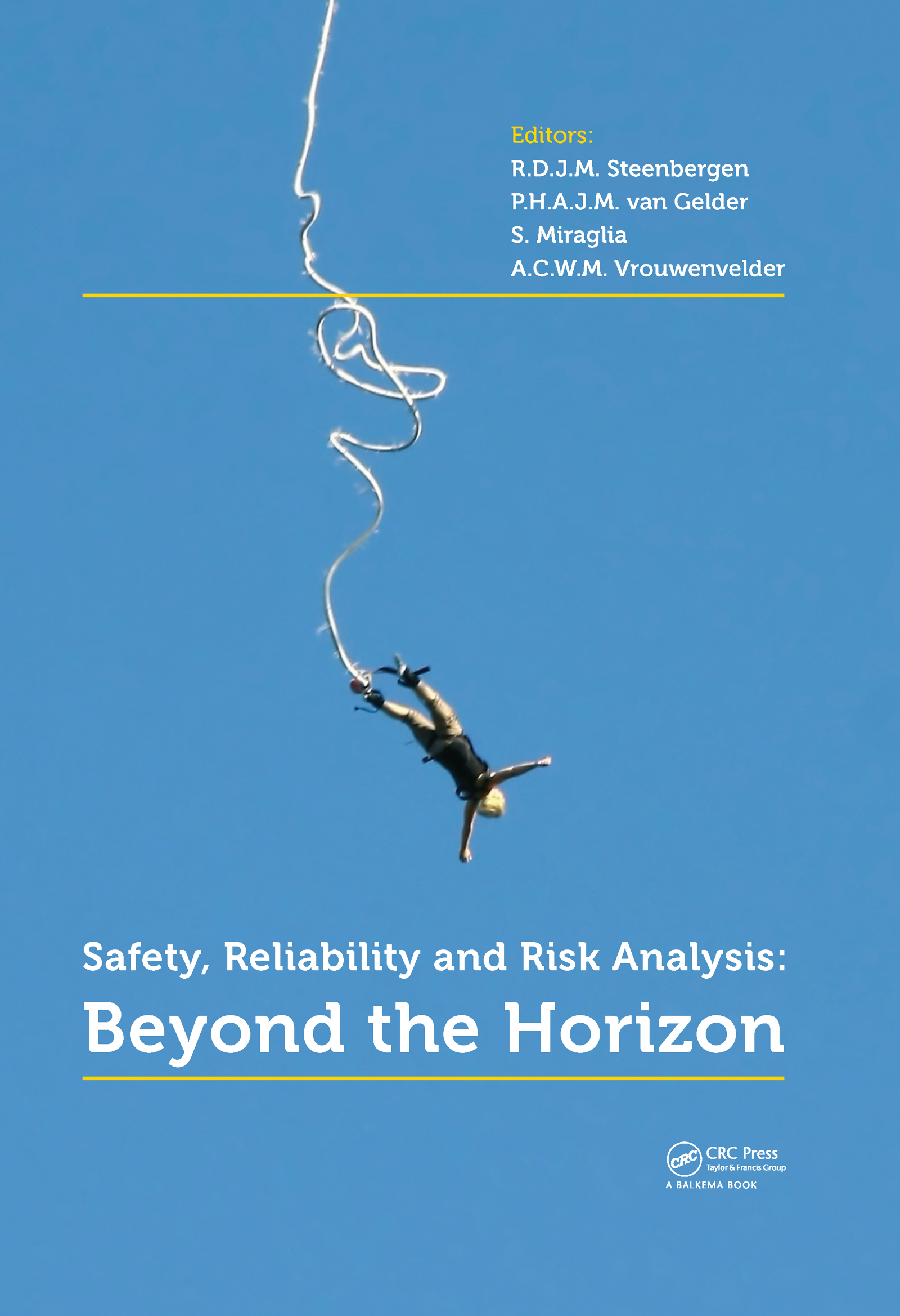 Safety, Reliability and Risk Analysis: Beyond the Horizon, 1st Edition (Pack - Book and CD) book cover