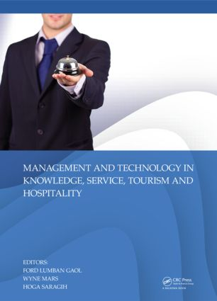 Management and Technology in Knowledge, Service, Tourism & Hospitality: 1st Edition (Hardback) book cover