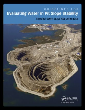 Guidelines for Evaluating Water in Pit Slope Stability: 1st Edition (Hardback) book cover