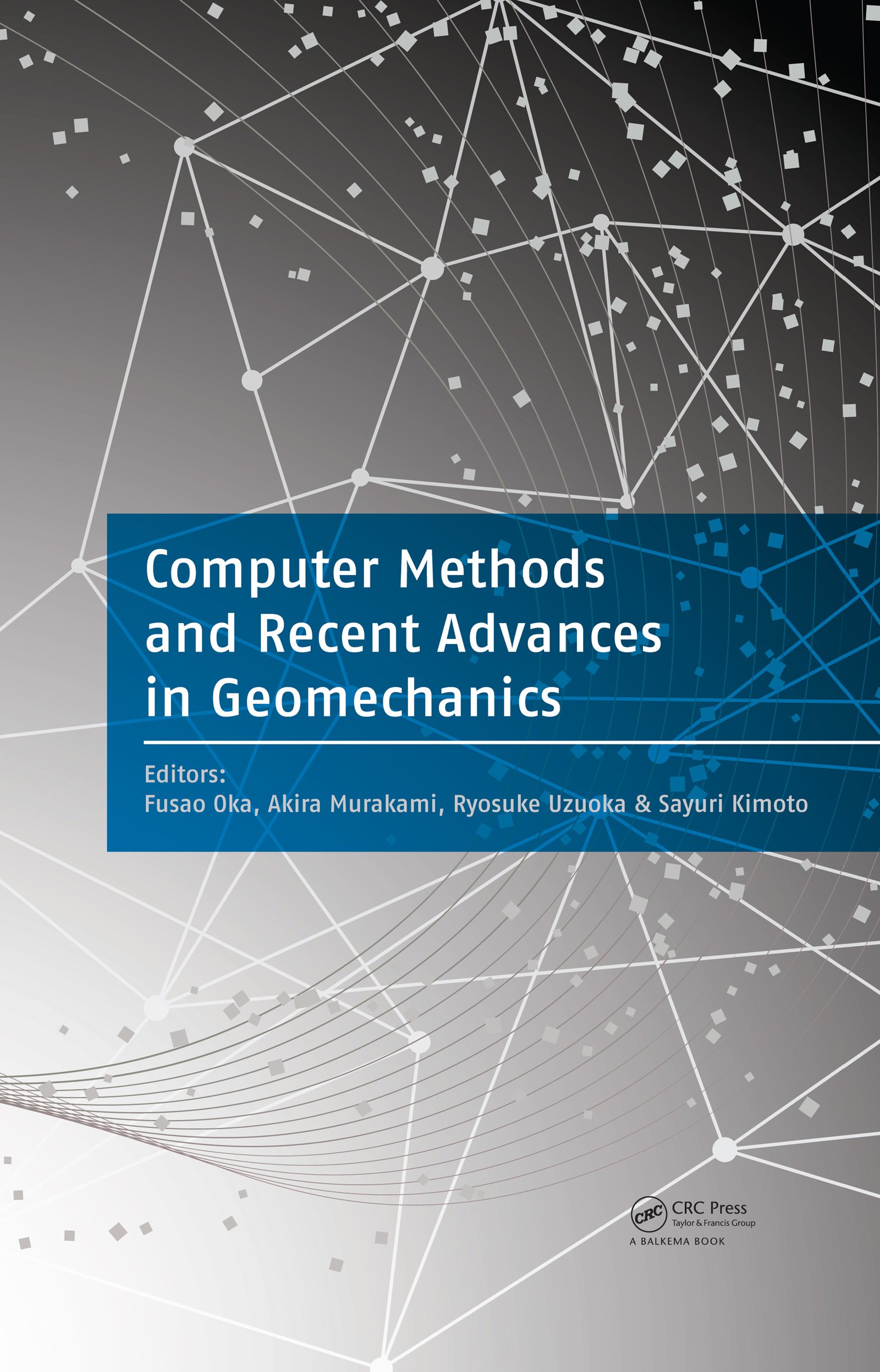 Computer Methods and Recent Advances in Geomechanics: 1st Edition (Pack - Book and CD) book cover