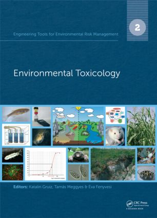 Engineering Tools for Environmental Risk Management: 2. Environmental Toxicology, 1st Edition (Hardback) book cover