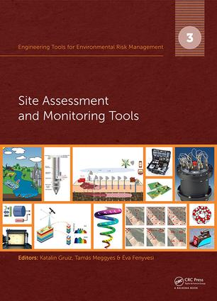 Engineering Tools for Environmental Risk Management: 3. Site Assessment and Monitoring Tools book cover