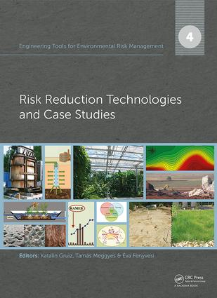 Engineering Tools for Environmental Risk Management: 4. Risk Reduction Technologies and Case Studies, 1st Edition (Hardback) book cover