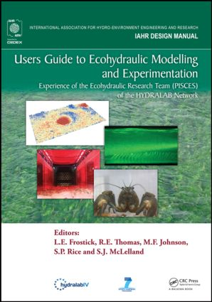 Users Guide to Ecohydraulic Modelling and Experimentation: Experience of the Ecohydraulic Research Team (PISCES) of the HYDRALAB Network book cover
