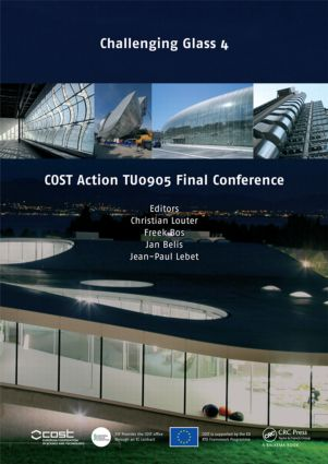 Challenging Glass 4 & COST Action TU0905 Final Conference: 1st Edition (Hardback) book cover