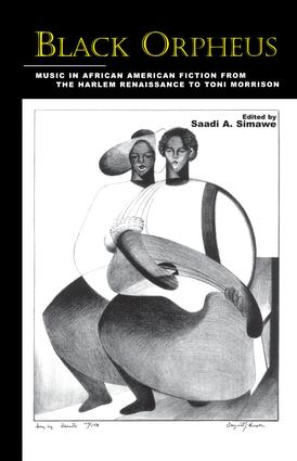Black Orpheus: Music in African American Fiction from the Harlem Renaissance to Toni Morrison book cover