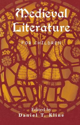 Medieval Literature for Children: 1st Edition (Paperback) book cover