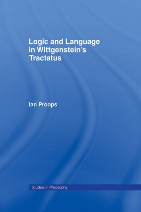 Logic and Language in Wittgenstein's Tractatus (e-Book) book cover