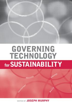 Governing Technology for Sustainability: 1st Edition (Paperback) book cover