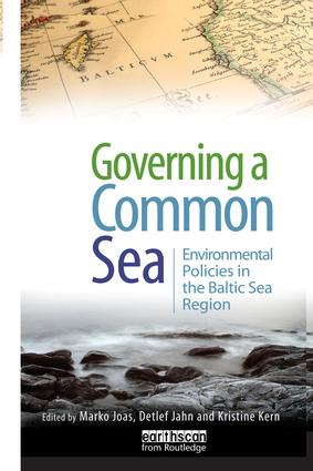 Governing a Common Sea: Environmental Policies in the Baltic Sea Region, 1st Edition (Paperback) book cover