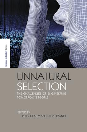 Unnatural Selection: The Challenges of Engineering Tomorrow's People, 1st Edition (Paperback) book cover