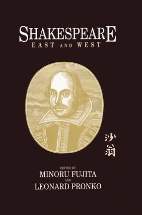 Shakespeare East and West: 1st Edition (Paperback) book cover