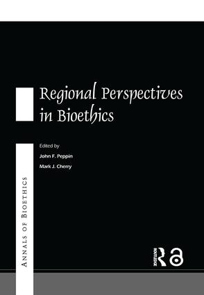 Annals of Bioethics: Regional Perspectives in Bioethics book cover