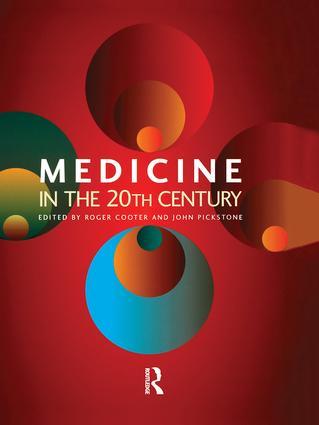 Medicine in the Twentieth Century