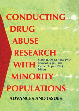 Conducting Drug Abuse Research with Minority Populations: Advances and Issues (Hardback) book cover