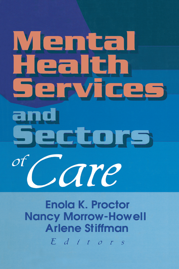 Mental Health Services and Sectors of Care: 1st Edition (Paperback) book cover