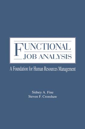Functional Job Analysis: A Foundation for Human Resources Management book cover