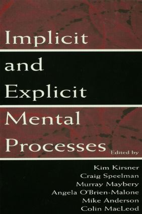 Implicit and Explicit Mental Processes: 1st Edition (Paperback) book cover