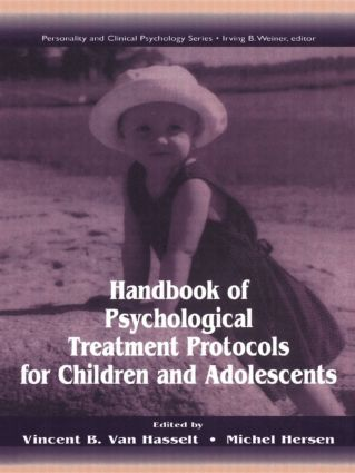 Handbook of Psychological Treatment Protocols for Children and Adolescents: 1st Edition (Paperback) book cover
