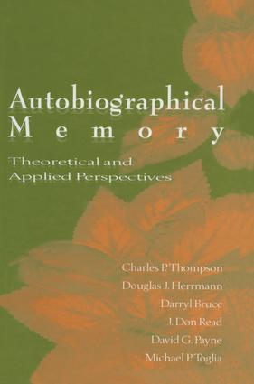 Autobiographical Memory: Theoretical and Applied Perspectives, 1st Edition (Paperback) book cover