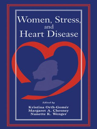 Women, Stress, and Heart Disease: 1st Edition (Paperback) book cover