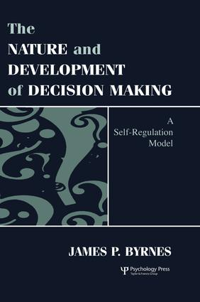 The Nature and Development of Decision-making: A Self-regulation Model (Hardback) book cover