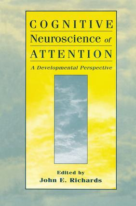 Cognitive Neuroscience of Attention: A Developmental Perspective (Hardback) book cover
