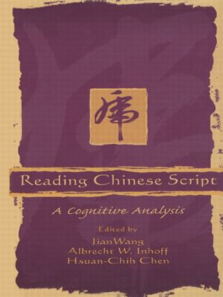 Reading Chinese Script: A Cognitive Analysis book cover
