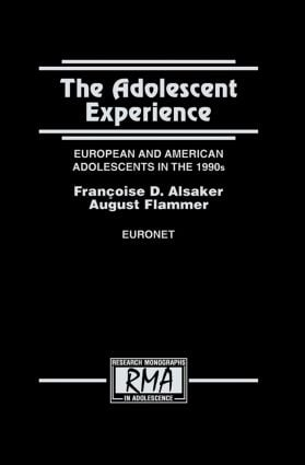 The Adolescent Experience: European and American Adolescents in the 1990s (Hardback) book cover
