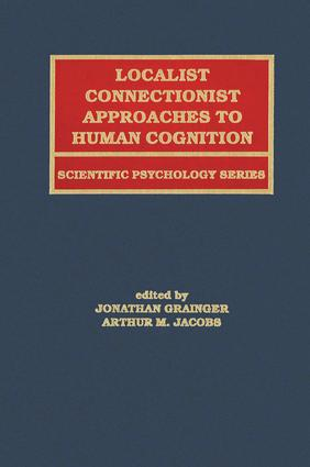 Localist Connectionist Approaches To Human Cognition: 1st Edition (Paperback) book cover