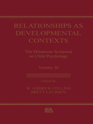 Relationships as Developmental Contexts: The Minnesota Symposia on Child Psychology, Volume 30 (Hardback) book cover