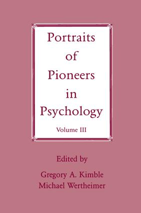 Portraits of Pioneers in Psychology: Volume III, 1st Edition (e-Book) book cover