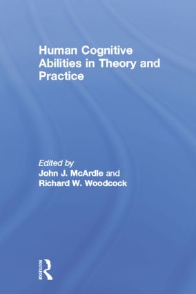 Human Cognitive Abilities in Theory and Practice: 1st Edition (Paperback) book cover