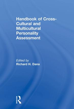 Handbook of Cross-Cultural and Multicultural Personality Assessment