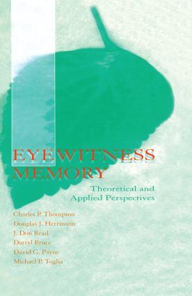 Eyewitness Memory: Theoretical and Applied Perspectives, 1st Edition (Paperback) book cover
