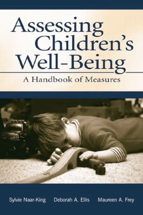 Assessing Children's Well-Being: A Handbook of Measures, 1st Edition (Paperback) book cover