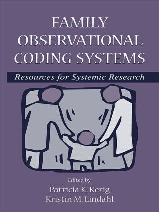 Family Observational Coding Systems: Resources for Systemic Research book cover
