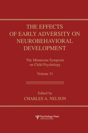 The Effects of Early Adversity on Neurobehavioral Development (Hardback) book cover