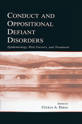 Conduct and Oppositional Defiant Disorders