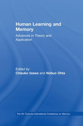Human Learning and Memory: Advances in Theory and Applications: The 4th Tsukuba International Conference on Memory, 1st Edition (Paperback) book cover