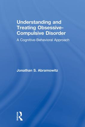 Understanding and Treating Obsessive-Compulsive Disorder