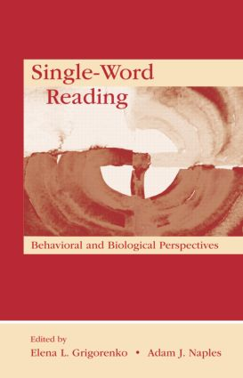 Single-Word Reading: Behavioral and Biological Perspectives (Paperback) book cover