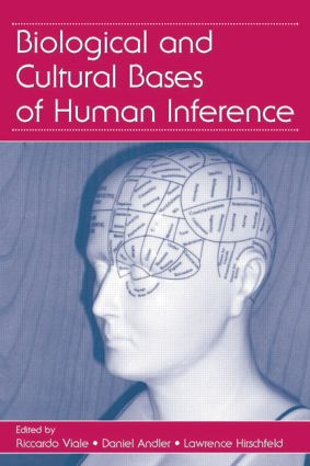 Biological and Cultural Bases of Human Inference: 1st Edition (Paperback) book cover
