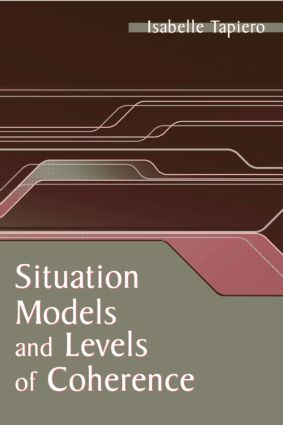 Situation Models and Levels of Coherence: Toward a Definition of Comprehension, 1st Edition (Paperback) book cover