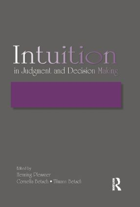 Intuition in Judgment and Decision Making: 1st Edition (Paperback) book cover