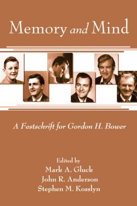 Memory and Mind: A Festschrift for Gordon H. Bower (e-Book) book cover