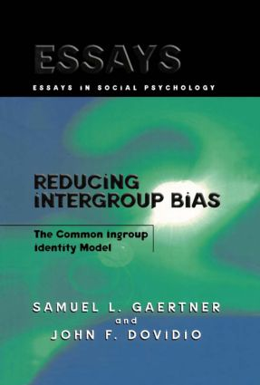 Reducing Intergroup Bias: The Common Ingroup Identity Model, 1st Edition (e-Book) book cover