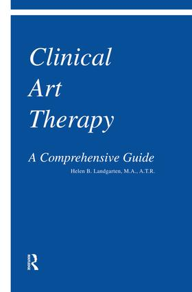 Clinical Art Therapy: A Comprehensive Guide, 1st Edition (Paperback) book cover