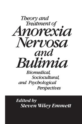 Theory and Treatment of Anorexia Nervosa and Bulimia: Biomedical Sociocultural & Psychological Perspectives, 1st Edition (Paperback) book cover